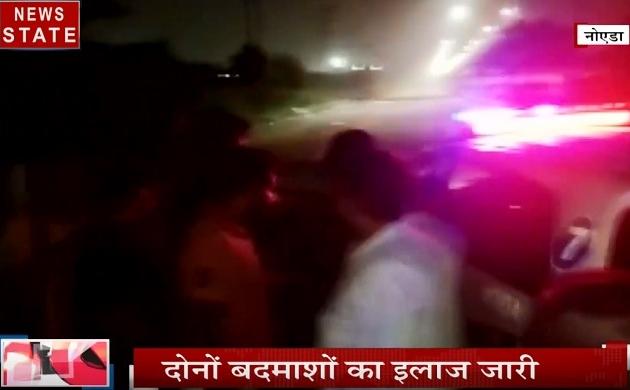 Uttar pradesh: देखिए नोएडा पुलिस और बदमाशों के बीच Live मुठभेड़