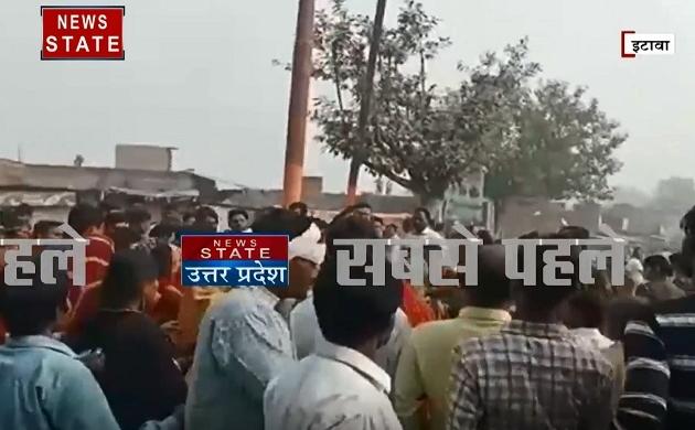Uttar pradesh: इटावा- युवक की मौत के बाद ग्रामिणों का हंगामा, दारोगा और पत्रकार हुए जख्मी