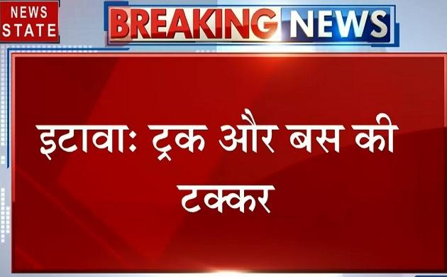 Uttar pradesh: इटावा- ट्रक और बस की टक्कर, 6 लोगों की मौत